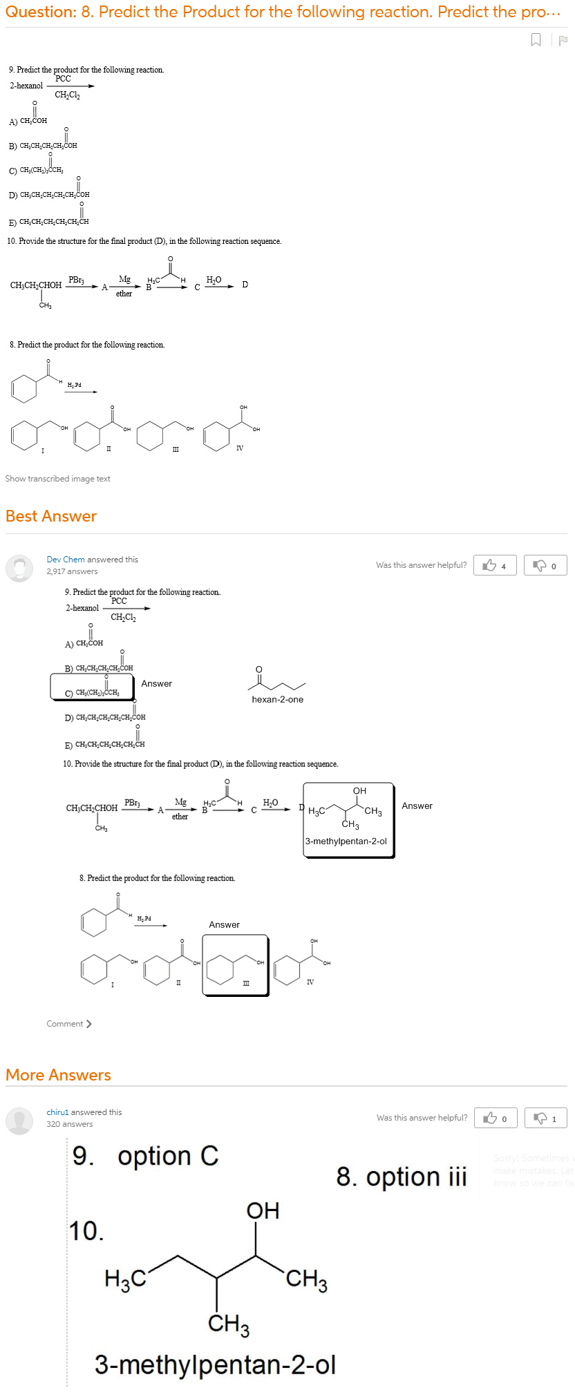8. Predict The Product For The Following Reaction. Predict The Product For  The Following Reaction. Provide The Structure For The Final Product (D), In  The Following Reaction Sequence.