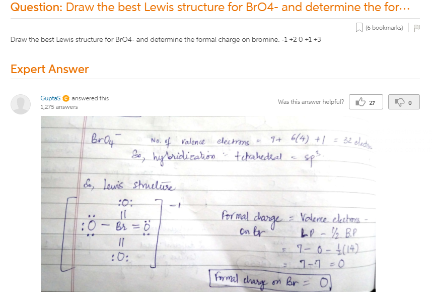 Draw The Best Lewis Structure For BrO4- And Determine The Formal Charge On  Bromine. -1 +2 0 +1 +3