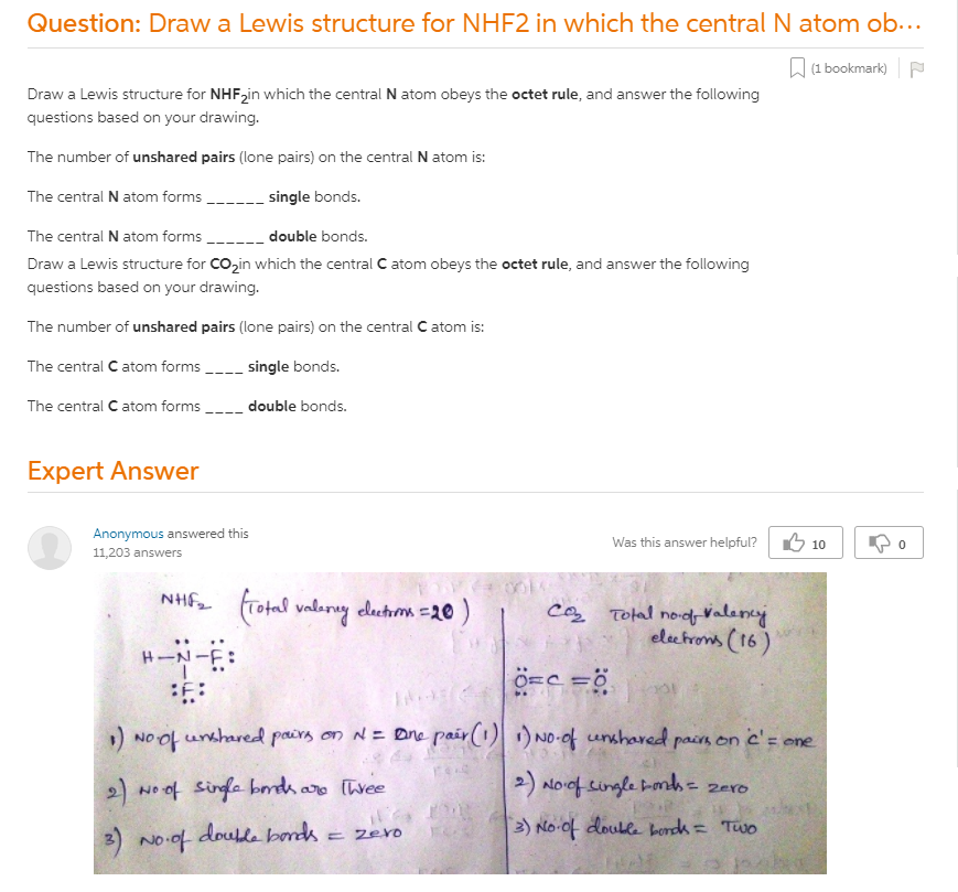Draw A Lewis Structure For NHF2 In Which The Central N Atom Obeys The Octet  Rule, And Answer The Following Questions Based On Your Drawing. The Number  Of Unshared Pairs (lone Pairs) On The Central N Atom Is: The Central N Atom  Forms ______ Single Bonds. The Central N Atom Forms ______ Double Bonds.  Draw A Lewis Structure For CO2 In Which The Central ...