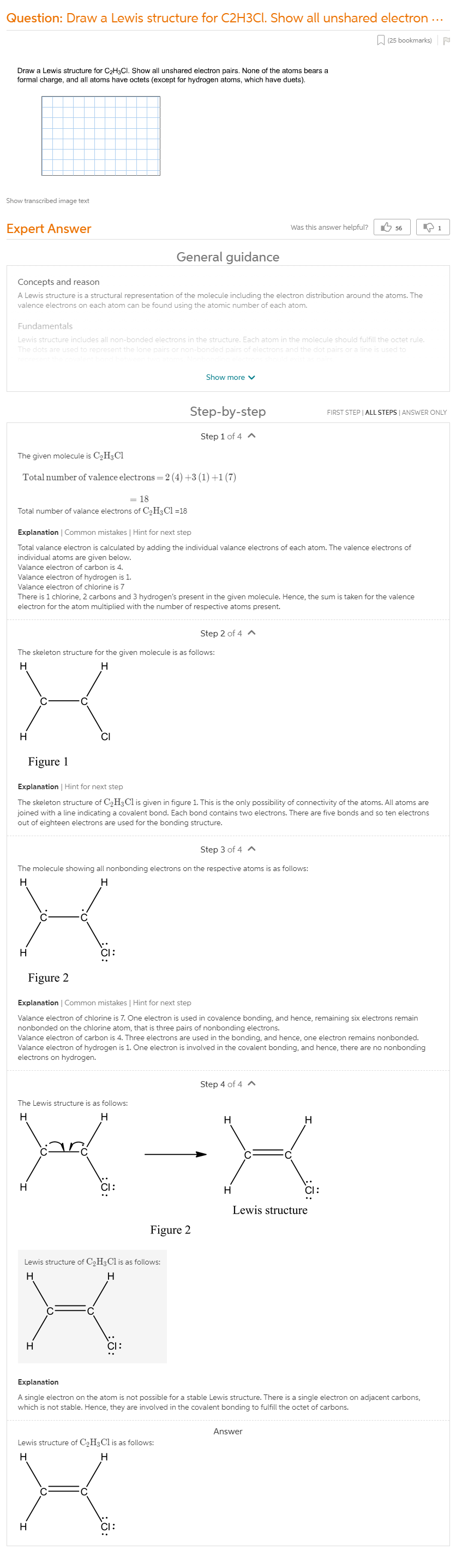 Draw A Lewis Structure For C2H3Cl. Show All Unshared Electron Pairs. None  Of The Atoms Bears A Formal Charge, And All Atoms Have Octets (except For  Hydrogen Atoms, Which Have Duets).